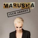 Club Arrest/Marusha