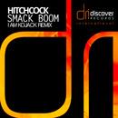 Smack Boom/Hitchcock