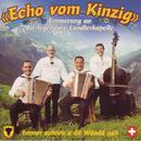 Erinnerungen an die legendäre Ländlerkapelle/Echo vom Kinzig