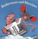 Zaubermuus und Marzipan/Linard Bardill, Trudi Gerster