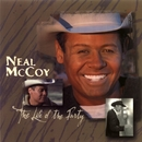 The Life Of The Party/Neal McCoy