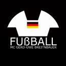 Fußball/MC Gerd-Uwe Breitnbauer