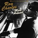 Mess Around/Ray Charles