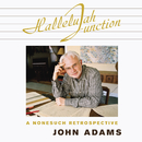 Hallelujah Junction/John Adams