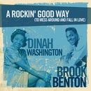 A Rockin' Good Way [To Mess Around and Fall in Love]/Dinah Washington, Brook Benton