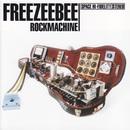 Rockmachine/Freezeebee