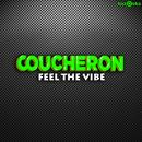 Feel the Vibe/Coucheron