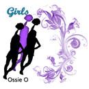 Girls/Ossie O