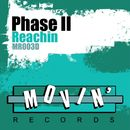 Reachin'/Phase II