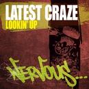 Lookin' Up/Latest Craze