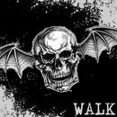 Walk/アヴェンジド・セヴンフォールド