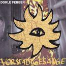 Vorstadtgesänge/Dorle Ferber