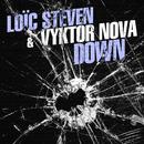 Down/Loïc Steven & Vyktor Nova