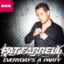 Everyday's a Party [feat. Max'C]/Pat Farrell