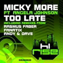 Too Late (feat. Angela Johnson)/Micky More