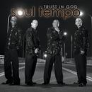 Trust In God/Soul Tempo
