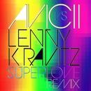 Superlove/Avicii vs. Lenny Kravitz