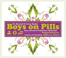 Boys On Pills II - Supersonisch/Dr. Broccoli & Jonny Bunko