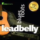 7 days Presents: Leadbelly - Blues Roots/Leadbelly