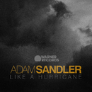 Like A Hurricane/Adam Sandler