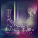 No Ordinary Love/Kamaliya & Thomas Anders