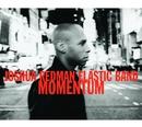 Momentum/Joshua Redman Elastic Band