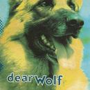 Dear Wolf/Dear Wolf
