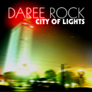 City of Lights/Daree Rock