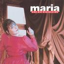 Maria und die Dischleids/Maria & die Dischleids