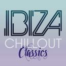 Ibiza Chill Out Classics/Ibiza Chill Out