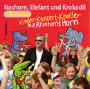 Nashorn, Elefant und Krokodil-Playback/Reinhard Horn