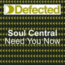 Need U Now/Soul Central