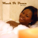 Wuck It Down/Big Red