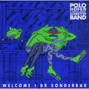 Welcome i dr Sonderbar/Polo Hofer & Die Schmetterband