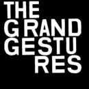 The Grand Gestures/The Grand Gestures