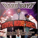 Potential Murder Suspects/The Hard Boys