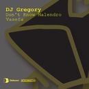 Don't Know Malendro / Vasefa/DJ Gregory