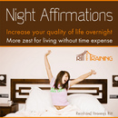Night Affirmations - Increase Your Quality of Live Overnight - More Zest for Living Without Time Expense/Ritt-Mentaltraining