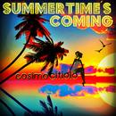 Summertime's Coming/Cosimo Citiolo