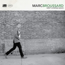 Keep Coming Back/Marc Broussard