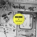 Sabotage/Erica Rhone