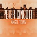 Angel Town (Int'l DMD Single)/Peter Cincotti
