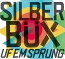 Uf em Sprung/Silberbüx