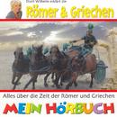Dorit Wilhelm erklärt die Römer & Griechen/Dorit Wilhelm