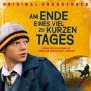 Am Ende eines viel zu kurzen Tages [Original Soundtrack]/Am Ende eines viel zu kurzen Tages (Original Soundtrack)