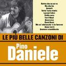 Le più belle canzoni di Pino Daniele/PINO DANIELE