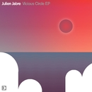 Vicious Circle EP/Julien Jabre