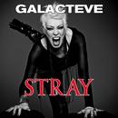 Stray/Galacteve