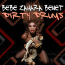 Dirty Drums/Bebe Zahara Benet