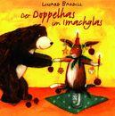 Der Doppelhas im Imachglas/Linard Bardill